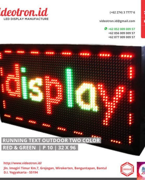 running text, running text dual colors, runningtext dua warna, jual runningtext, harga runningtext, runningtext jogja, runningtext outdoor, outdoor led display, led diplay jogja